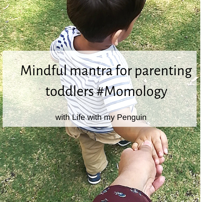 Mindful parenting mantra for toddlers