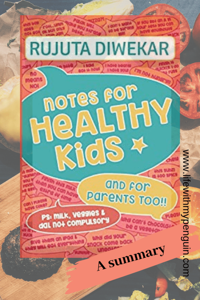 Notes for healthy kids Rujuta Diwekar