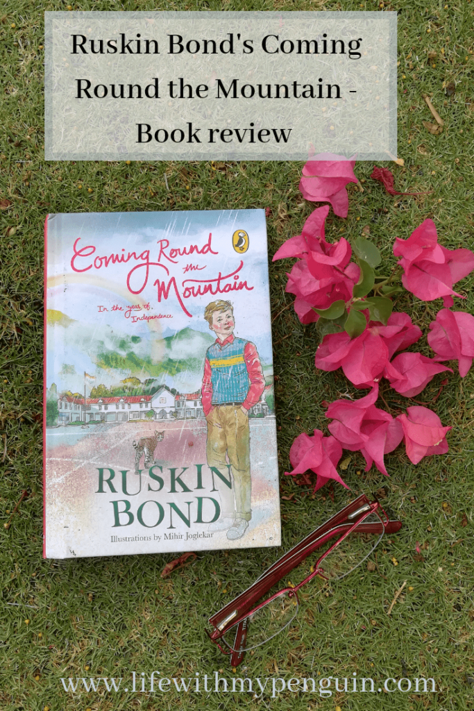 Coming round the mountain Ruskin Bond