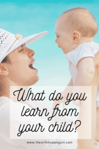 what do you learn from your child