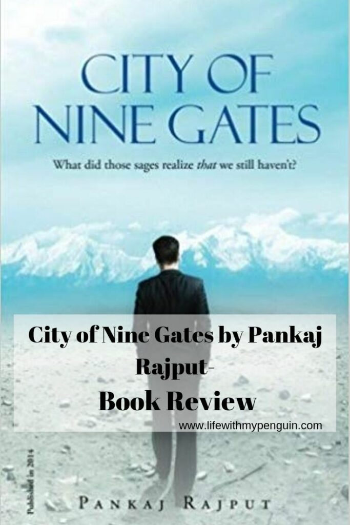 City of Nine Gates by Pankaj Rajput